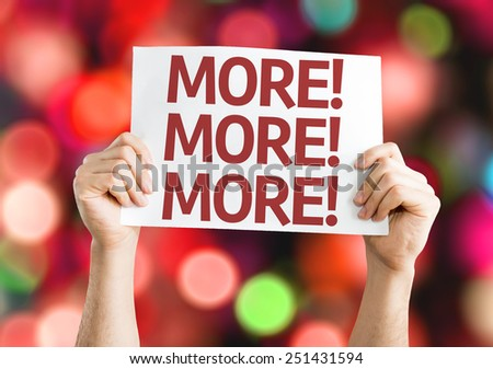 More! More! More! card with bokeh background - stock photo