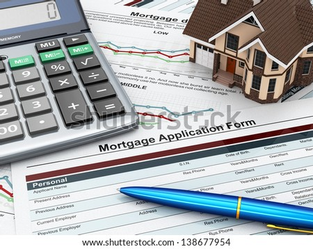 Mortgage application form with a calculator and house. 3d - stock photo