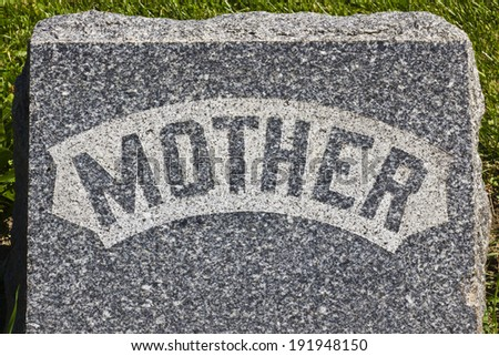 Mother Headstone - Granite Cemetery Grave Headstone Marked with Mother - stock photo