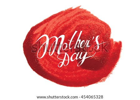 mothers day hand lettering handmade calligraphy. Raster version - stock photo