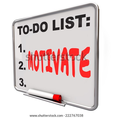 Motivate word written on a to-do list on a dry erase board to illustrate encouragement, inspiration and incentive to take action - stock photo