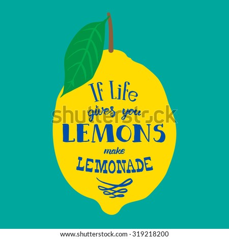 Motivation quote. Illustration with hand-drawn words. If life gives you lemons, make lemonade poster or postcard. Calligraphic  inscription. Brush Script Calligraphy.  - stock photo