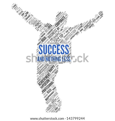 "Motivation quote | ""Success and nothing less"" - stock photo"