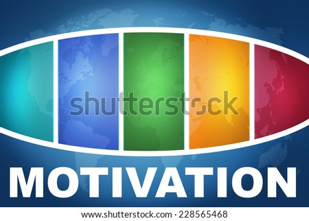 Motivation text illustration concept on blue background with colorful world map - stock photo