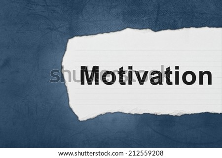 motivation with white paper tears on blue texture - stock photo