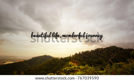Motivational And Inspirational Quotes   Beautiful Life, Wonderful Journey.  With Vintage Styled Background.