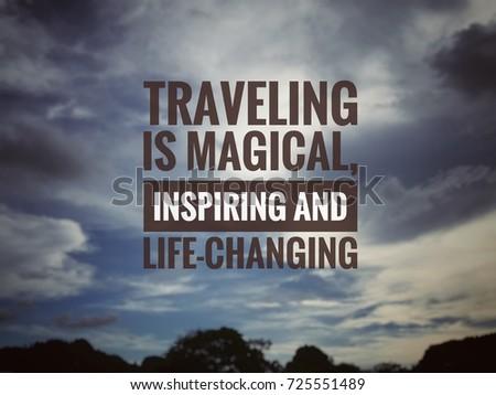 Motivational Inspirational Quotes About Life Simple Motivational Inspirational Quotes Traveling Magical Inspiring