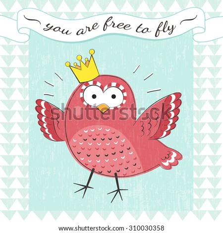 Motivational poster with cute cartoon bird and text. You are free to fly. Cartoon animal with text.