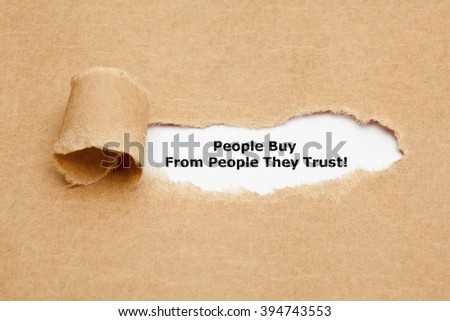 Motivational quote People Buy From People They Trust, appearing behind torn brown paper.