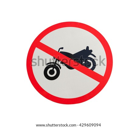 Motorcycle prohibition sign, No motorcycle or no parking sign. - stock photo