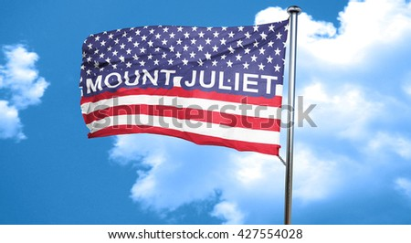 mount juliet, 3D rendering, city flag with stars and stripes - stock photo