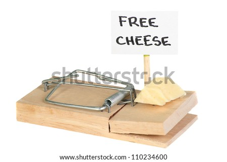 Mousetrap with free cheese sign entrapment concept - stock photo