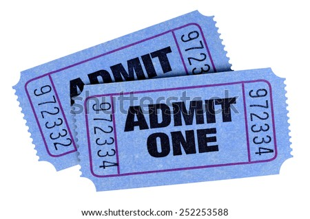 Movie ticket : Two blue admit one tickets isolated on white background.   - stock photo