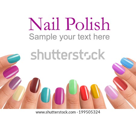 Multi-color manicure / photography of beautiful female fingers with manicure - isolated on white background with sample text  - stock photo