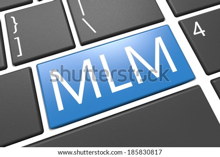 Multi Level Marketing - keyboard 3d render illustration with word on blue key