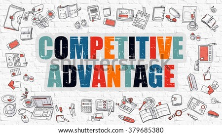 Multicolor Concept - Competitive Advantage - on White Brick Wall with Doodle Icons Around. Modern Illustration with Doodle Design Style. - stock photo