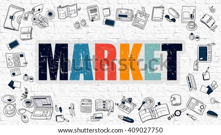 Multicolor Concept - Market - on White Brick Wall with Doodle Icons Around. Modern Illustration with Doodle Design Style. - stock photo