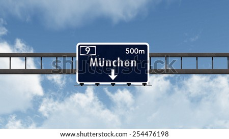 Munchen Munich Highway Road Sign Photo Realistic 3D Illustration - stock photo