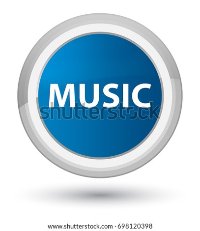 Music isolated on prime blue round button abstract illustration