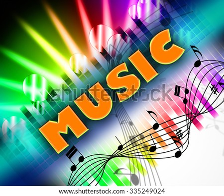 Music Word Meaning Sound Track And Audio - stock photo