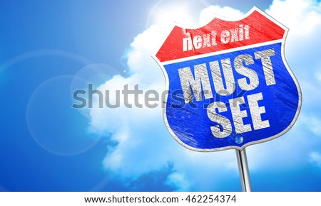 must see, 3D rendering, blue street sign