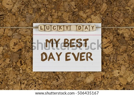My best day ever written on note pad