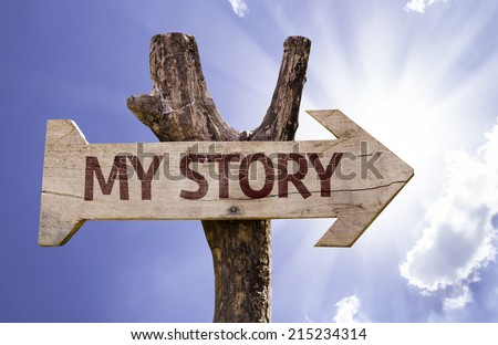 My Story sign on a beautiful day - stock photo