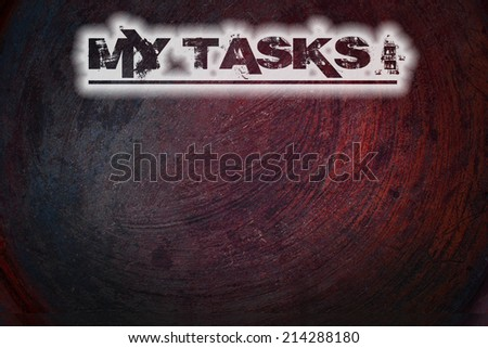 My Tasks Concept text on background - stock photo