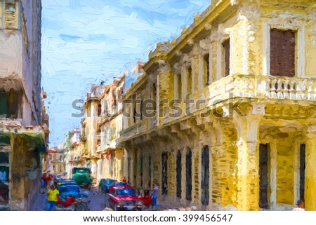 Narrow street in Old Havana - painterly rendition