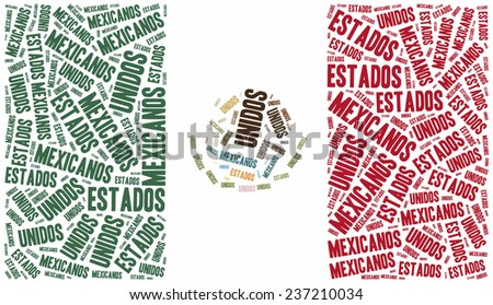National flag of Mexico. Word cloud illustration. Spanish inscription stands: United States of Mexico. - stock photo