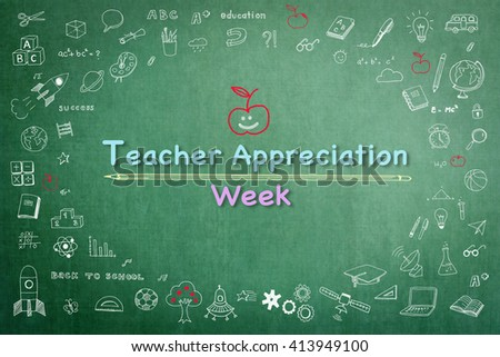 National teacher appreciation week text message on green chalkboard background wi/ cute doodle freehand sketch chalk drawing icon: Student's greeting for school lecturer academia: Happy teacher's day - stock photo