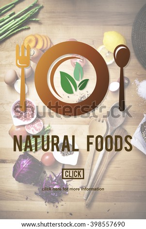 Natural Foods Eat Well Good Conservation Diner Concept - stock photo