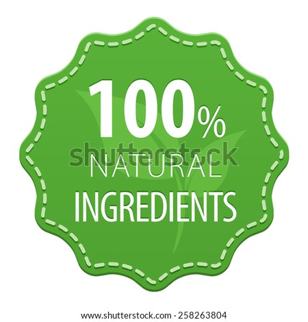Natural Ingredients 100 percent green label with a seam icon isolated on white background. Healthy foods.  illustration - stock photo