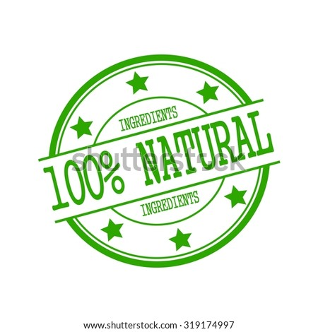 Natural ingredients stamp text on green circle on a white background and star