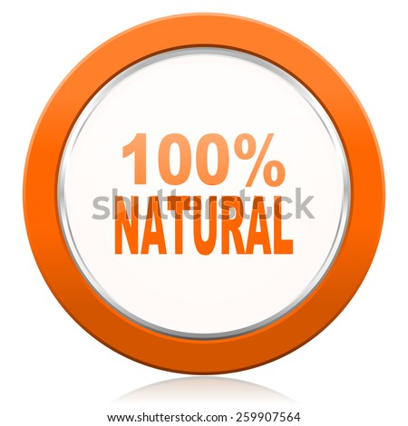 natural orange icon 100 percent natural sign  - stock photo