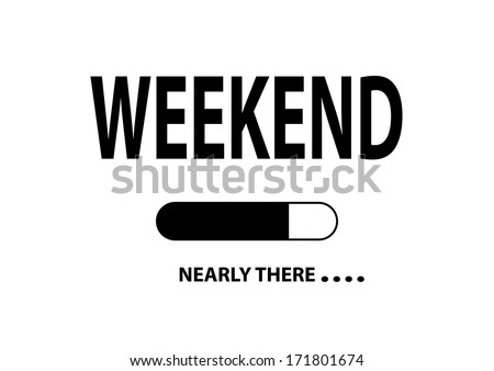 """Nearly There Illustration """"Weekend"""" - stock photo"""
