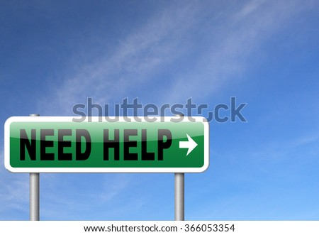 need help or wanted helping hand assistance or support desk road sign billboard
