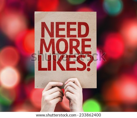 Need More Likes? written on colorful background with defocused lights - stock photo
