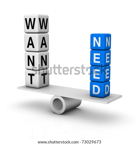 needs and wants balance - stock photo