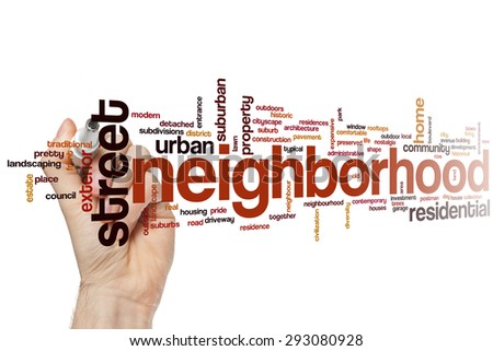 Neighborhood concept word cloud background - stock photo