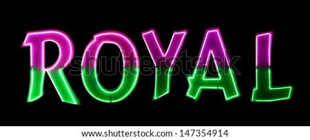 Neon light with the word ROYAL - stock photo