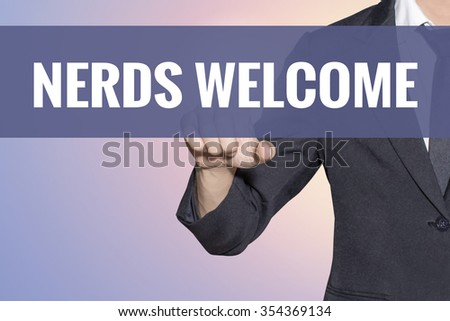 Nerds Welcome word Business man touch on virtual screen soft sweet vintage background - stock photo