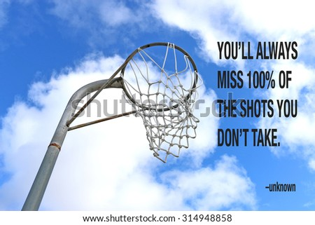 Netball goal ring and net against a blue sky and clouds with quote - stock photo