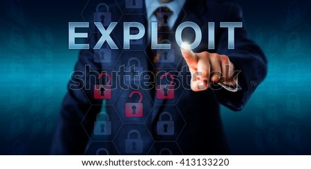 Network administrator touching EXPLOIT on an interactive screen. Business metaphor and information technology concept for software or commands taking advantage of program flaws and security holes. - stock photo