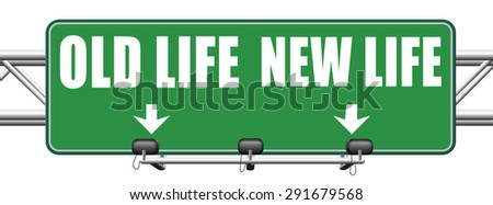 new and old life new beginning and fresh start again last chance for you by makeover  - stock photo