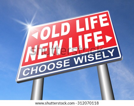 new and old life new beginning and fresh start again last chance for you by makeover
