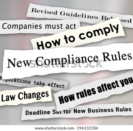 New Compliance Rules newspaper headlines Revised Guidelines Released - stock photo
