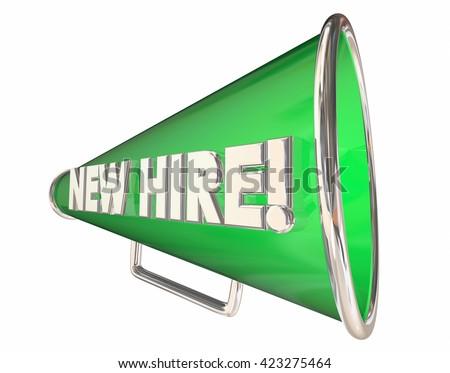 New Hire Bullhorn Megaphone Employee Welcome 3d Illustration - stock photo