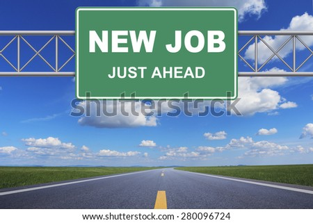 New job just ahead road sign - stock photo