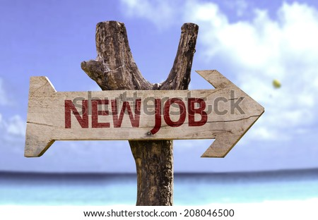 New Job wooden sign with a beach on background  - stock photo